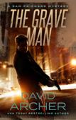 The Grave Man - A Sam Prichard Mystery