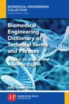 Biomedical Engineering Dictionary Of Technical Terms And Phrases