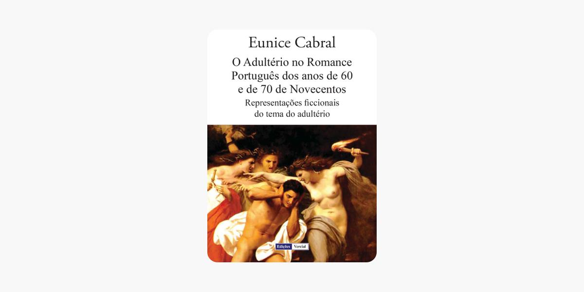 O Adultério no Romance Português dos anos de 60 e de 70 de Novecentos (Portuguese Edition)