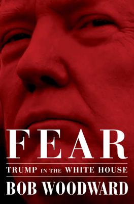 Fear - Bob Woodward book