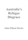 Australia's Refugee Disgrace