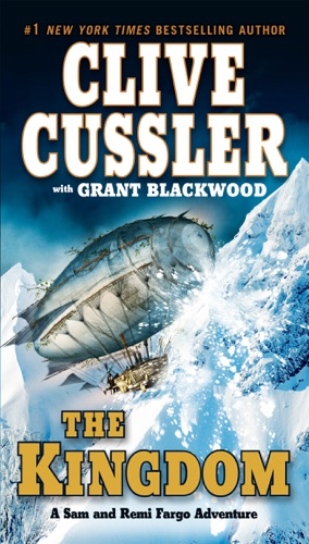Clive Cussler & Grant Blackwood - The Kingdom