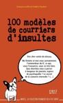 100 Modles De Courriers Dinsultes
