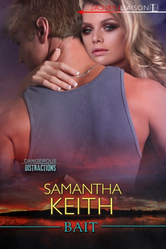 Bait - Samantha Keith - Samantha Keith