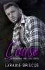 Cruise - Laramie Briscoe