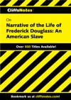 CliffsNotes On Narrative Of The Life Of Frederick Douglass An American Slave