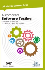 AUTOMATED SOFTWARE TESTING INTERVIEW QUESTIONS YOULL MOST LIKELY BE ASKED