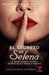El Secreto De Selena Selenas Secret