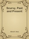 Scurvy Past And Present
