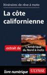 Itinraires De Rve  Moto - La Cte Californienne