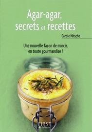 Petit Livre De Agar Agar Secrets Et Recettes