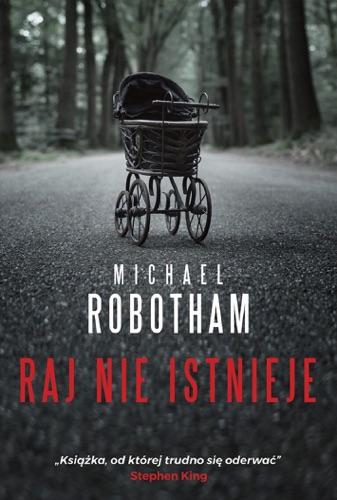 Michael Robotham - Raj nie istnieje