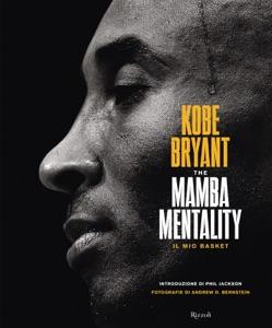 The mamba mentality. Il mio basket Book Cover
