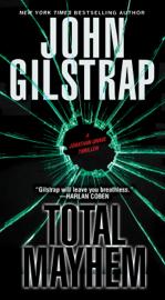 Total Mayhem - John Gilstrap book summary