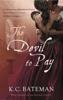 K. C. Bateman - The Devil To Pay artwork