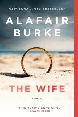 The Wife - Alafair Burke book