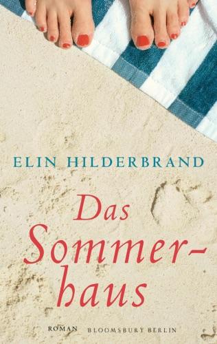 Elin Hilderbrand - Das Sommerhaus