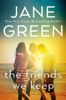 Jane Green - The Friends We Keep  artwork