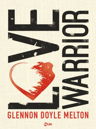 Love Warrior - A Memoir