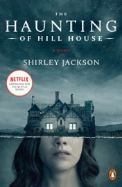 The Haunting of Hill House - Shirley Jackson & Laura Miller by  Shirley Jackson & Laura Miller PDF Download