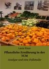 Pflanzliche Ernhrung In Der TCM