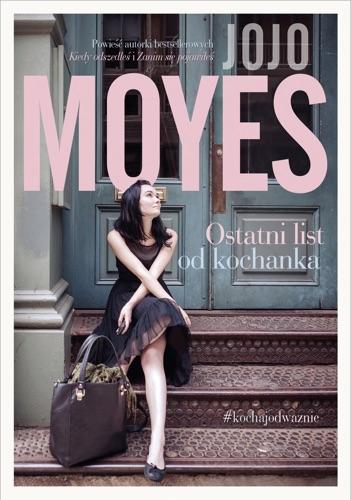 Jojo Moyes - Ostatni list od kochanka