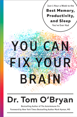 You Can Fix Your Brain - Tom O'Bryan & Mark Hyman, MD book