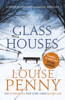 Louise Penny - Glass Houses artwork