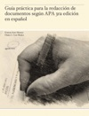 Gua Prctica Para La Redaccin De Documentos Segn APA 3ra Edicin En Espaol
