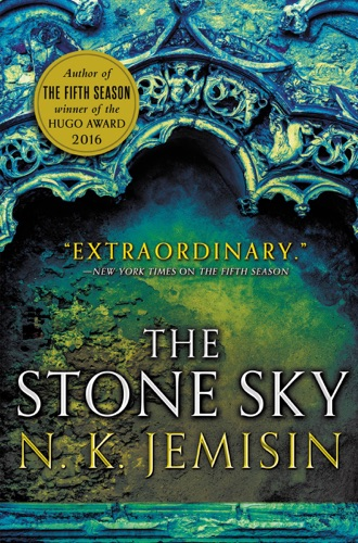 The Stone Sky - N. K. Jemisin - N. K. Jemisin