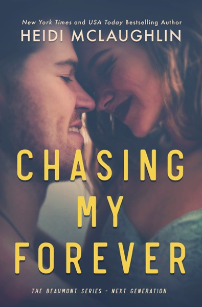 Chasing My Forever - Heidi McLaughlin book cover