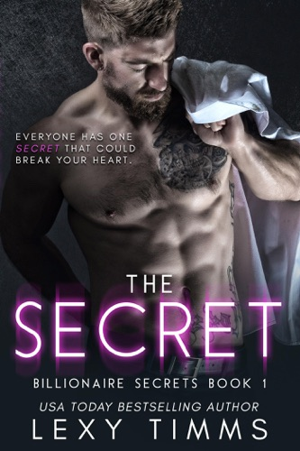 The Secret - Lexy Timms - Lexy Timms