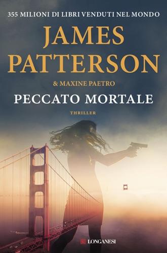 James Patterson & Maxine Paetro - Peccato mortale