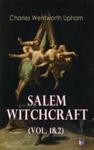 Salem Witchcraft (Vol. 1&2)