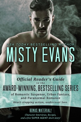 The Official Reader's Guide to Misty Evans' Bestselling Series