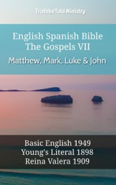 English Spanish Bible The Gospels Vii Matthew Mark Luke John