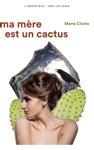 Ma Mre Est Un Cactus