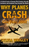 Why Planes Crash Case Files 2002