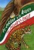 El Jaguar Y El Águila/The Jaguar And The Eagle