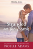 Noelle Adams - Stranded on the Beach  arte