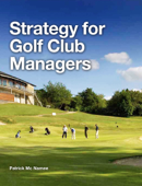 Strategy for Golf Club Managers