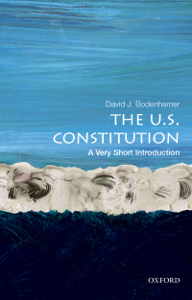 The U.S. Constitution: A Very Short Introduction Summary