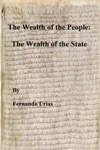 The Wealth Of The People The Wealth Of The State