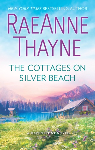 RaeAnne Thayne - The Cottages on Silver Beach