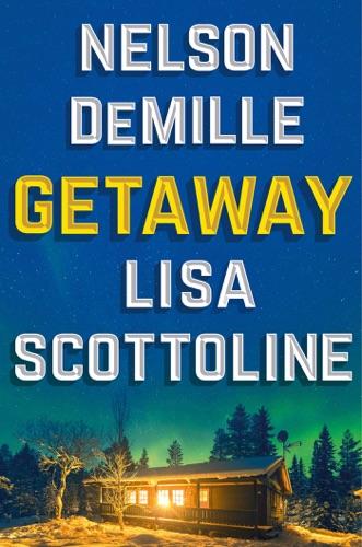 Nelson DeMille & Lisa Scottoline - Getaway