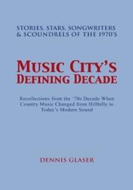 Music City S Defining Decade