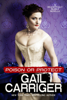 Poison or Protect: A Delightfully Deadly Novella - Gail Carriger