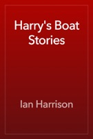Harry's Boat Stories