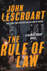 The Rule of Law - John Lescroart