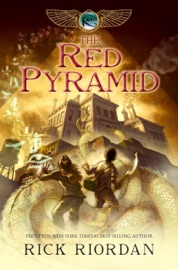 The Red Pyramid (The Kane Chronicles, Book 1) PDF Download